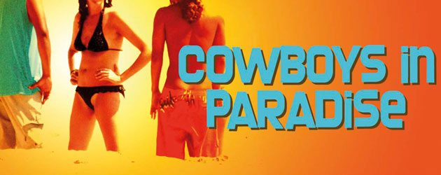 Cowboys in Paradise