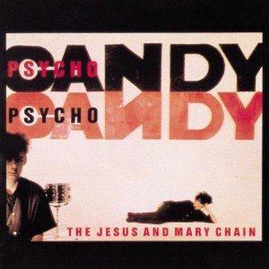 'Psychocandy'